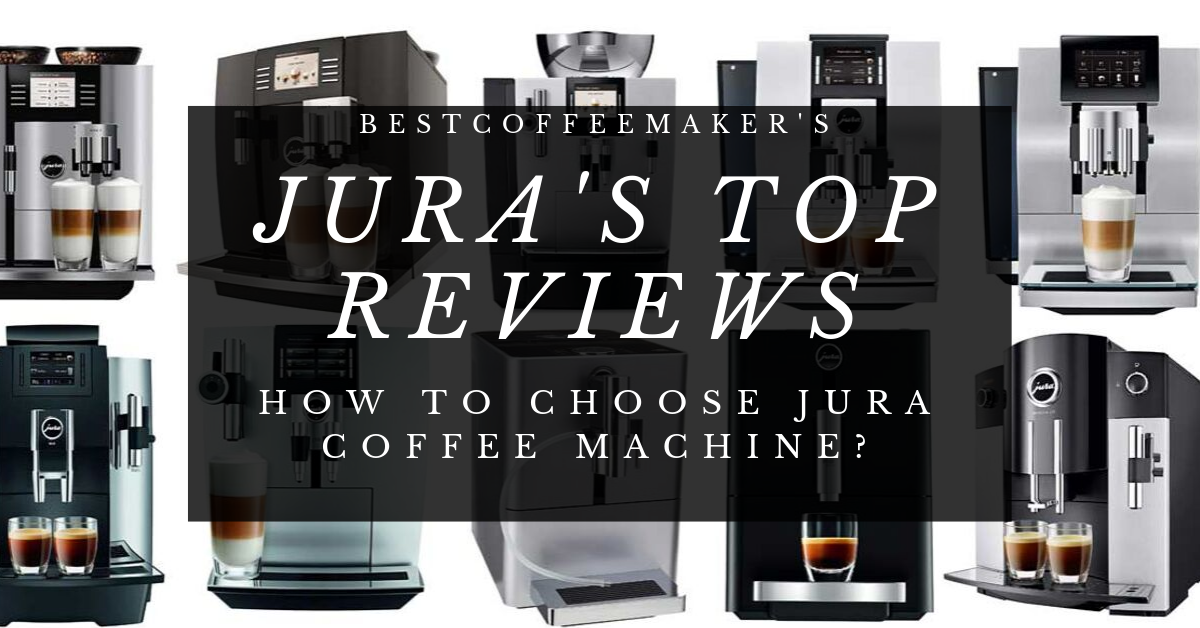 Photo of Top 10 Jura Coffee Machines 2020